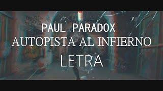 Paul Paradox - Autopista al infierno (Letra)