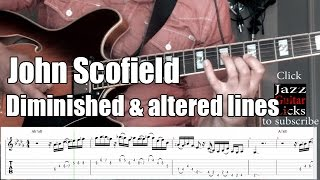 John Scofield jazz guitar lesson # 1 - Altered & Diminished lines