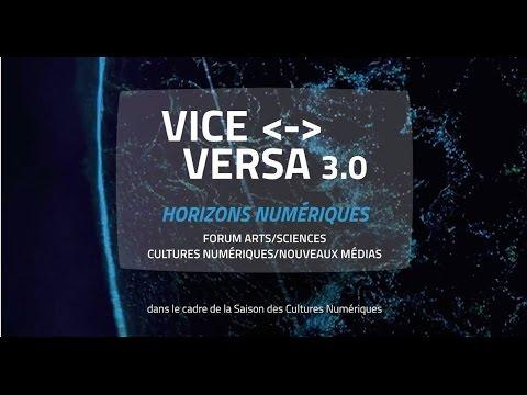 Vice Versa #3 - Horizons Numériques - Art Science (2016)