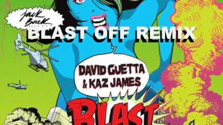 David guetta & Kaz james - Blast off  (Remix)