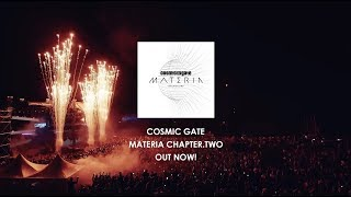 Cosmic Gate - Materia Chapter.Two OUT NOW
