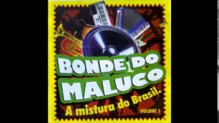 Bonde do Maluco - Na Dança do Ventre - 2007