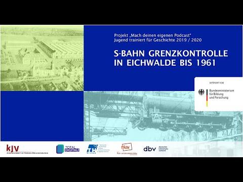 Podcast 2 - S-Bahn Grenzkontrolle in Eichwalde bis 1961
