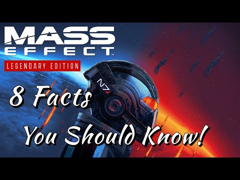 Mass Effect Legendary Edition   8 Facts You Should Know