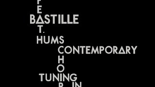 Bastille (feat. Hums Contemporary Choir) - Tuning In (Lyrics)