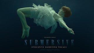 Submersive (Promo Video)