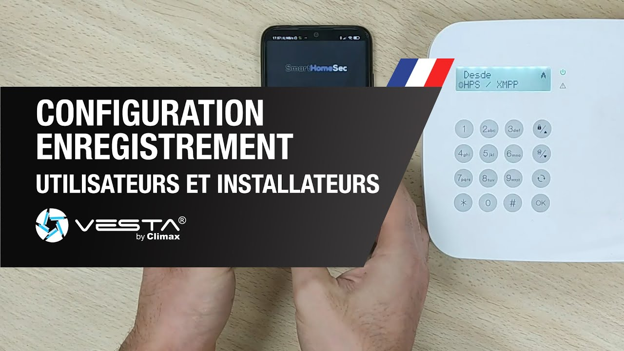 Configuration et Enregistrement des Utilisateurs et des Installateurs - VESTA