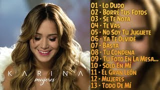 Karina - Mujeres (CD Completo 2017) - (Video con Letra) width=