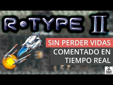 R·TYPE 2 - Arcade [Sin perder vidas] [Comentado en tiempo real]