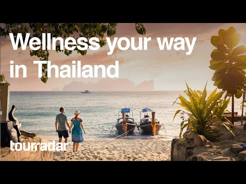 Wellness Your Way in Thailand