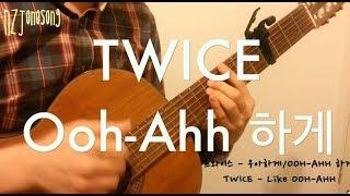 우아하게 (OHH-AHH하게) Like OOH-AHH [트와이스 TWICE] 핑거스타일 기타 커버 Fingerstyle Guitar Cover