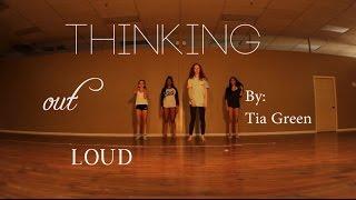 Ed Sheeran - Thinking Out Loud | Tia Green Choreography