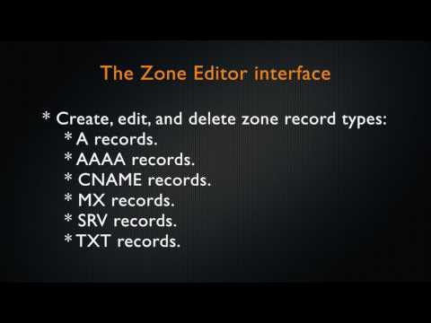 cPanel Tutorial - The Zone Editor Interface