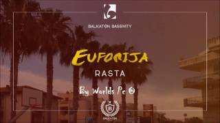 Rasta - Euforija (Official®Remix)