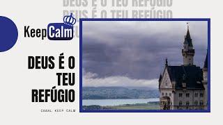 #04 Deus é o teu refúgio