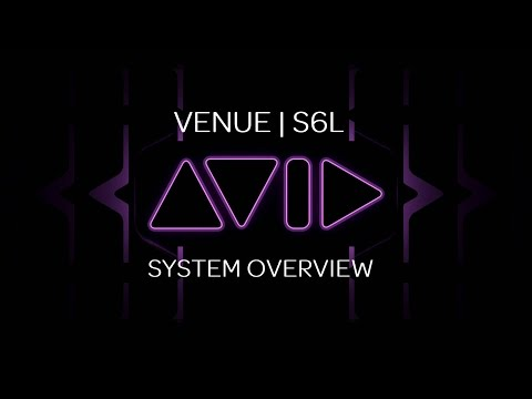 VENUE | S6L System Overview and Network Setups