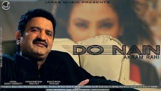 Do Nain | Akram Rahi | Udeek | Japas Music