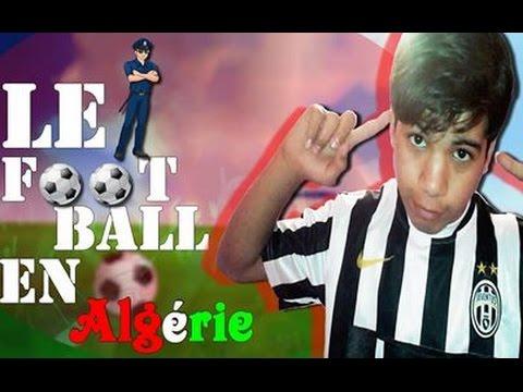 كرة القدم في الجزائر LE FOOTBALL EN ALGERIE OUSSAMA KAWAZAKI