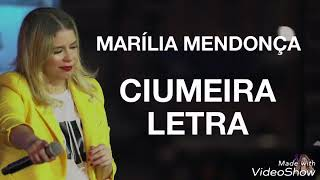 Marília Mendonça - Ciumeira (Letra )