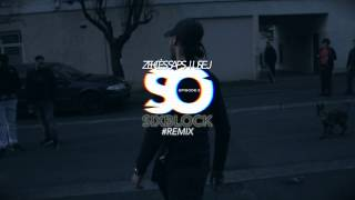 SIXBLOCK - #Jesuispasserchezso Episode 3 Remix