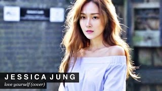 160417 Jessica Jung - Love Yourself (COVER)