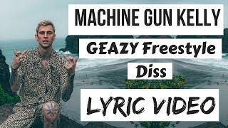 Machine Gun Kelly - Funk Flex Freestyle #107 (Lyric Video)