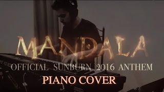 KSHMR & Marnik ft.Mitika - Mandala - PIANO COVER (Official Sunburn 2016 Anthem)