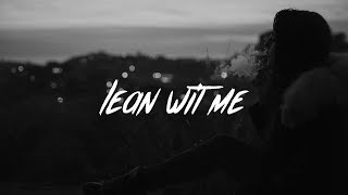 Juice WRLD - Lean Wit Me (Lyrics)
