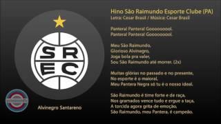 Hino do São Raimundo Esporte Clube ( PA )