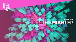 Fonk Recordings | The Miami EP