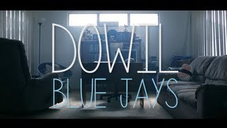 Dowil - Blue Jays [Official Music Video] (Prod. by Envoy)