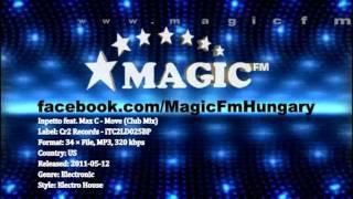 Inpetto feat. Max C - Move (Club Mix) [MagicFM Promo]