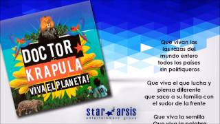Doctor Krapula - Viva El Planeta (Audio Lyric Oficial)