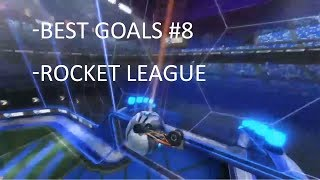 Best Goals Rocket League #8