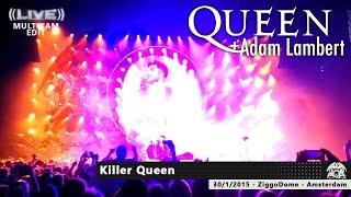 05 Queen + Adam Lambert - Killer Queen MULTICAM [ZiggoDome | Amsterdam 30-01-2015] HD