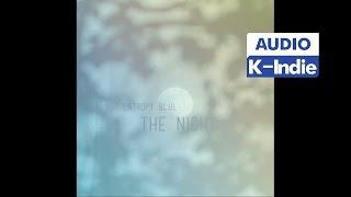 [Audio] Entropy Blue (엔트로피 블루) - THE NIGHT