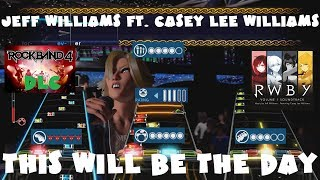 Jeff Williams ft. Casey Lee Williams - This Will Be the Day - Rock Band 4 DLC (August 9th, 2018)