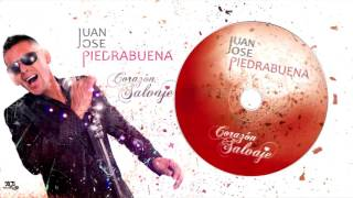 JUAN JOSÉ PIEDRABUENA 2017 (CD Corazón Salvaje) - A falta de ti
