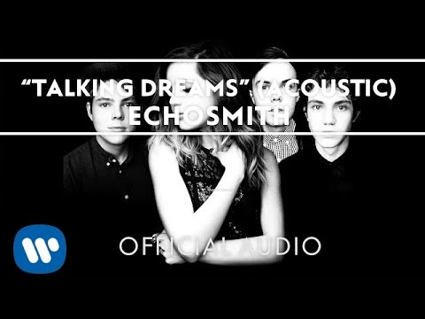 echosmith-talking-dreams-acoustic-teaser-official-audio-echosmith
