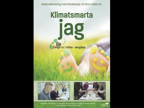 Dokumentär: Klimatsmarta jag – Matglädje – koldioxidbanta med klimatterapi