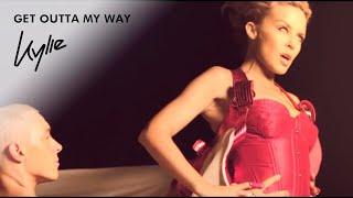 Kylie Minogue - Get Outta My Way