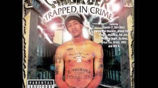 C-Murder - Thug In Yo Life (Ft. Krazy & Suga Bear) HQ