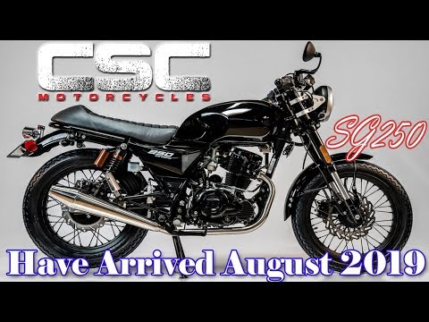CSC SG250 Cafe Racers Are Here! August 2019