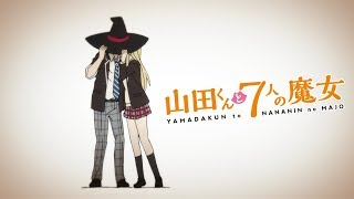 Yamada-kun and the Seven Witches OPENING | WEAVER