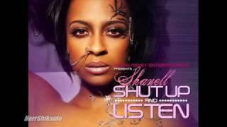 Shanell ft Ryan Leslie - Choose You Remix (Off The NEW Shut Up N Listen Mixtape)