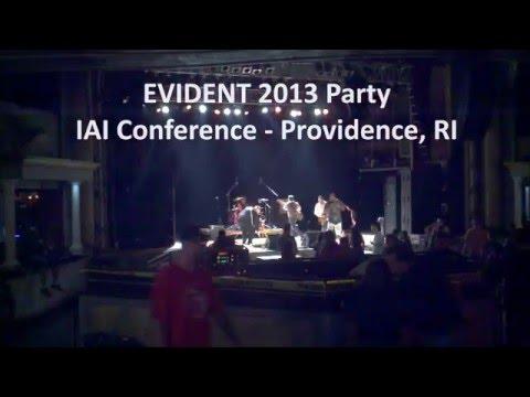 EVIDENT 2013 Party IAI Providence   EVIDENT