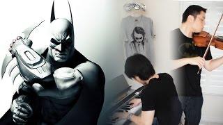 BATMAN: ARKHAM CITY - Main Theme (Violin & Piano Duet) ft. HarbingerDOOM