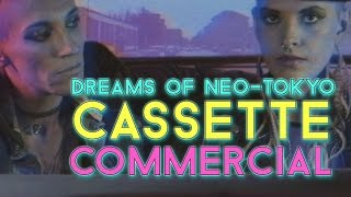 Scandroid 'Dreams of Neo-Tokyo' - Limited Edition Cassette Commercial