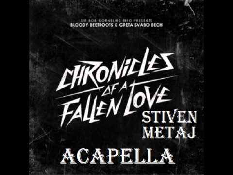 the-bloody-beetroots-chronicles-of-a-fallen-love-stiven-metaj-acapella-125-bpm-stiven-metaj