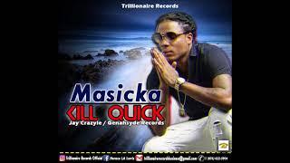 Masicka (Kill Quick)